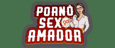 Porno Sexo Amador - Vídeos Pôrno E Muito Sexo Grátis