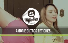 Filmes Adultos Grátis - Amor E Outros Fetiches